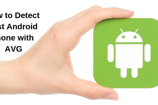 How to Detect Lost Android phone with AVG
