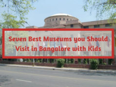 Seven Best Museums you Should Visit in Bangalore with Kids