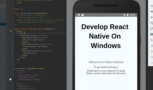 Develop React Native On Windows