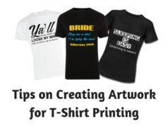Tips on Creating Artwork for T-Shirt Printing