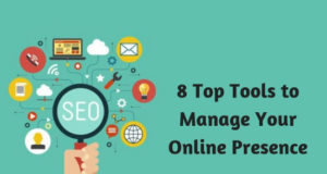 8 Top Tools to Manage Your Online Presence