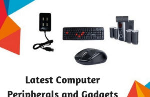 Latest Computer Peripherals and Gadgets