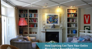 How Lighting Can Turn Your Entire Place into a Beautiful Home