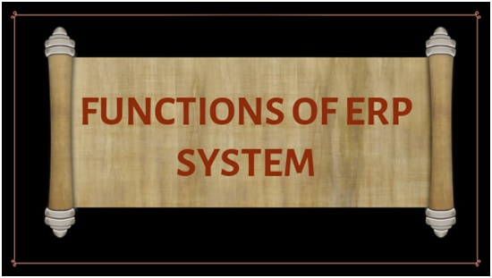 The main functions of the ERP system