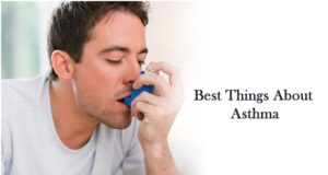 Best Things about Asthma