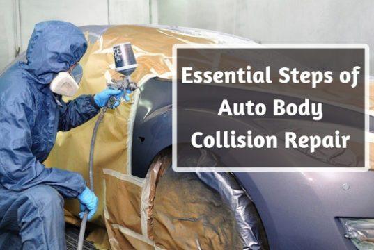 Essential Steps of Auto Body Collision Repair