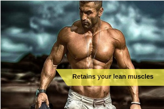 Retains your lean muscles 1