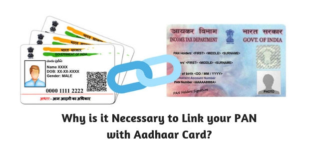 Why is it Necessary to Link your PAN with Aadhaar Card