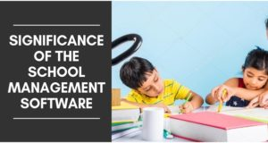 THE SIGNIFICANCE OF THE SCHOOL MANAGEMENT SOFTWARE FOR PARENTS