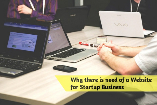 Why there is need of a Website for Startup Business
