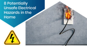 8 Potentially Unsafe Electrical Hazards in the Home