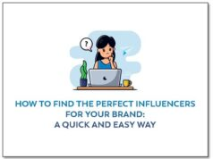 How To Find The Perfect Influencers For Your Brand: A Quick and Easy Way