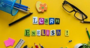 Habits to Possess in Order to Learn English Easily